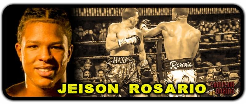 "Sampson Boxing proudly announces the re-signing of IBF #11-rated super welterweight Jeison ""Banana"" Rosario to a long-term promotional contract. Rosario is now re-locating to Coachella, California, to train with Freddy Fundora and his son, up-and-coming 6' 7"" super welterweight Sebastian ""The Towering Inferno"" Fundora."