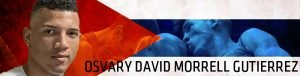 - Warriors Boxing of South Florida and Russia-based Ural Promotions proudly announce the signing of highly coveted blue-chip light heavyweight prospect Osvary David Morrell Gutierrez of Cuba to a long-term promotional contract.