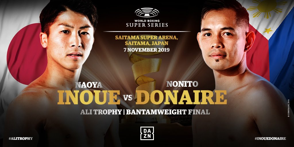 Naoya Inoue, Nonito Donaire - Japan's 'Monster' Naoya Inoue (18-0, 16 KOs) and legendary Filipino-American Nonito 'The Filipino Flash' Donaire (40-5, 26 KOs) clash for the 118lb Ali Trophy at the Saitama Super Arena in Saitama, Japan on November 7.