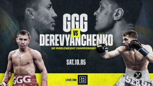 Gennady Golovkin - Gennadiy Golovkin and Sergiy Derevyanchenko will clash for the vacant IBF World Middleweight title on Saturday October 5 at Madison Square Garden in New York, live on DAZN, in a fight brought to you by GGG Promotions and Matchroom Boxing USA in association with DiBella Entertainment.
