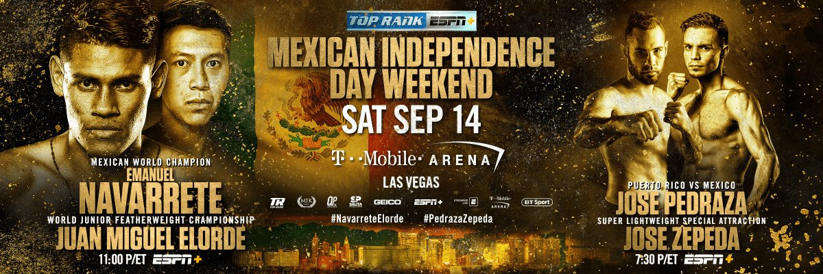 "Jose Pedraza - WBO junior featherweight world champion Emanuel ""Vaquero"" Navarrete will become the latest Mexican superstar to carry his nation's flag proudly on Mexican Independence Day Weekend. Navarrete will make the third defense of his title versus Filipino contender Juan Miguel Elorde on Saturday, Sept. 14 at T-Mobile Arena as the co-feature to lineal heavyweight champion Tyson Fury's title defense against Otto Wallin."