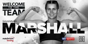 Savannah Marshall - Savannah Marshall, Britain's first ever female amateur World Champion, has signed a promotional deal with Eddie Hearn's Matchroom Boxing.