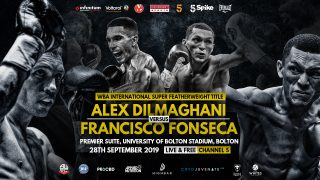 Alex Dilmaghani - Hennessy Sports Statement: The Vacant WBA International Super Featherweight Championship to be contested this evening between Alex Dilmaghani and Francisco Fonseca at the University of Bolton, Premier Suite, has been cancelled.