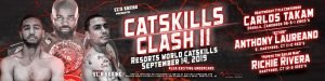 "Craig Lewis - Star Boxing's newest star, heavyweight world title challenger, CARLOS TAKAM (36-5-1, 28 KO) has been added to the September 14 ""Catskills Clash II"" at Resorts World Catskills in Monticello, New York. Takam will headline an already fantastic card, with featured bouts by New England's top undefeated prospects, ""ACTION"" ANTHONY LAUREANO (E. Hartford, CT 11-0 4KO's) and light heavyweight, RICHIE ""POPEYE THE SAILOR MAN"" RIVERA (Hartford, CT 12-0 10KO's)."