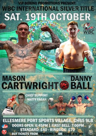 Danny Ball, Mason Cartwright - Mason Cartwright is promising he will pick up his first title this Saturday (October 19) before moving onto a big fight with the likes of Conor Benn in 2020.