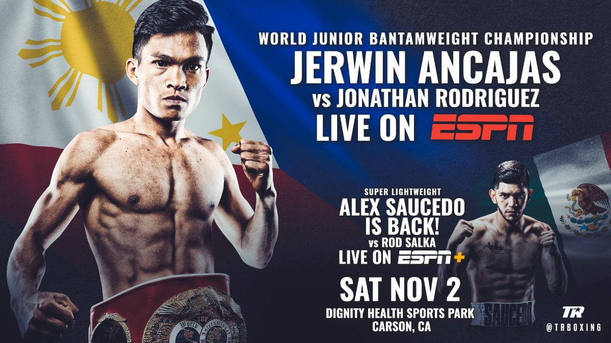"Jerwin Ancajas - The 115-pound fighting pride of the Philippines, Jerwin ""Pretty Boy"" Ancajas, will make the eighth defense of his IBF junior bantamweight world title against Mexican contender Jonathan Rodriguez Saturday, November 2 at Dignity Health Sports Park. Ancajas-Rodriguez will serve as the co-feature to Miguel Berchelt's WBC super featherweight title defense versus Jason Sosa, and both fights will be televised live on ESPN and ESPN Deportes (Spanish) starting at 10:30 p.m. ET/7:30 p.m. PT."
