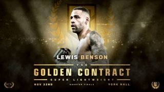 Lewis Benson - Lewis Benson will now take part in the super-lightweight edition of the #GoldenContract tournament at York Hall on November 22.