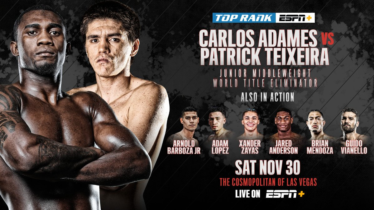 """Carlos Adames, Patrick Teixeira - The rising iron-fisted star of the 154-pound division, Carlos """"Caballo Bronco"""" Adames, will lock horns with Patrick Teixeira in a 12-round WBO junior middleweight title eliminator Saturday, Nov. 30 at The Chelsea inside The Cosmopolitan of Las Vegas."""