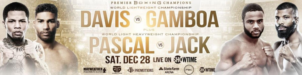 Badou Jack, Gervonta Davis, Jean Pascal, Yuriorkis Gamboa - Two-time super featherweight champion Davis will take on former unified world champion Yuriorkis Gamboa for the WBA Lightweight World Championship as the 24-year-old Davis looks to conquer another division. In the co-main event of a special holiday SHOWTIME CHAMPIONSHIP BOXING® telecast, former two-division champion Jack will challenge WBA Light Heavyweight World Champion Jean Pascal.