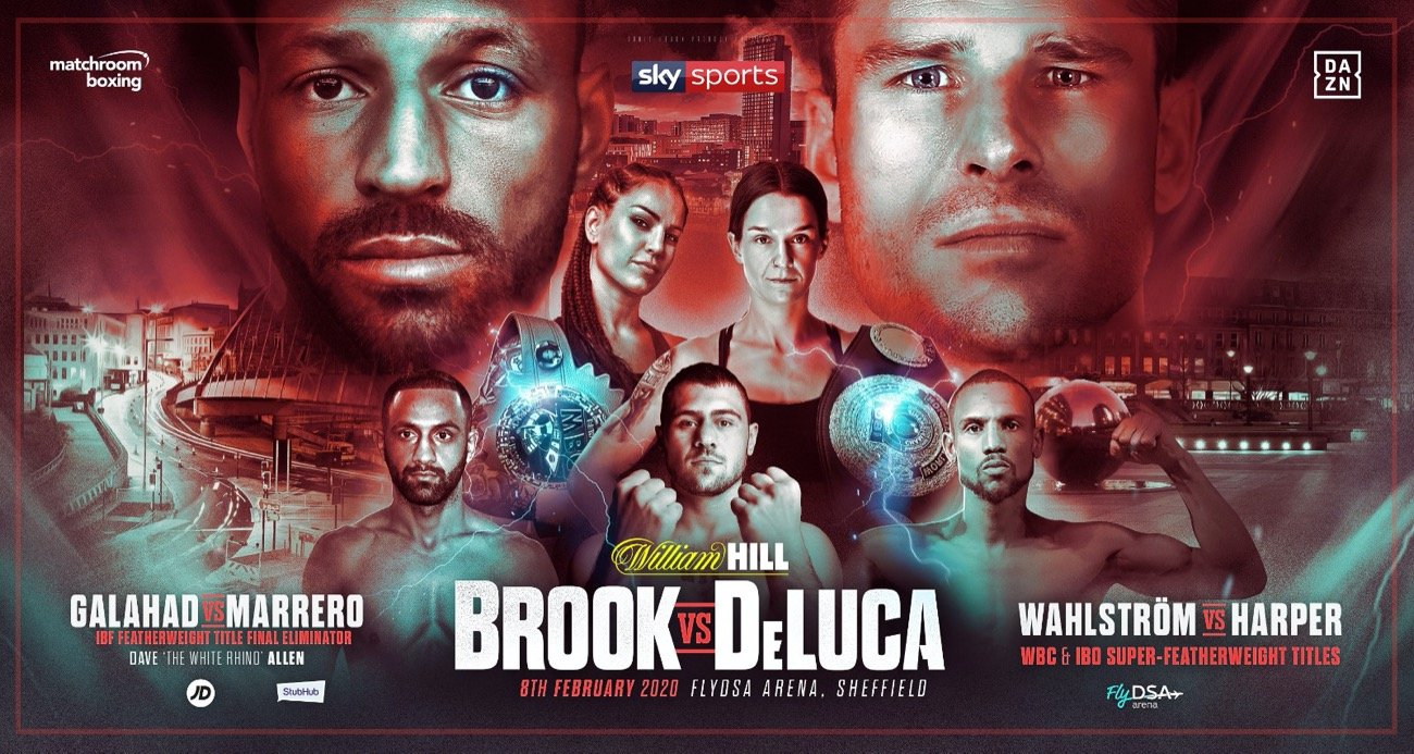 Kell Brook - Kell Brook will make his eagerly-anticipated return to the ring against Mark DeLuca at the FlyDSA Arena in Sheffield on Saturday February 8 on a bumper bill featuring Kid Galahad taking on Claudio Marrero in a Final Eliminator for the IBF Featherweight crown, Terri Harper clashing with Eva Wahlstrom for the WBC Super-Featherweight World Title and the return of Heavyweight favourite Dave Allen, shown live on Sky Sports in the UK and DAZN in the US.