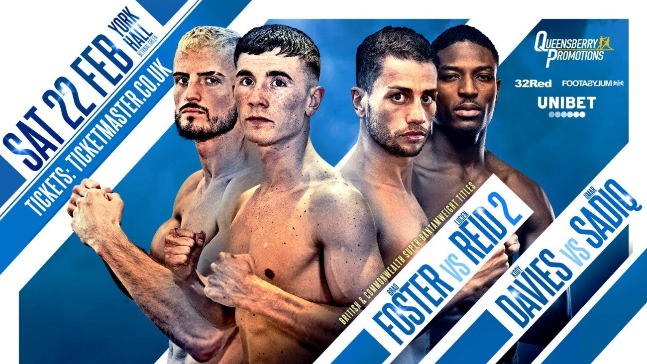 Brad Foster, Lucien Reid - THE HIGHLY-ANTICIPATED rematch between unbeaten super bantamweights Brad Foster and Lucien Reid with the British and Commonwealth titles on the line will take place at York Hall on February 22.