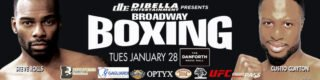 Steve Rolls - DiBella Entertainment will debut its acclaimed Broadway Boxing series north of the border on Tuesday, January 28 at the Danforth Music Hall in Toronto, Canada. The 113th edition of Broadway Boxing will be live streamed exclusively on UFC FIGHT PASS®, the world's leading digital subscription service for combat sports, beginning at 9:00pm ET/6:0pm PT.