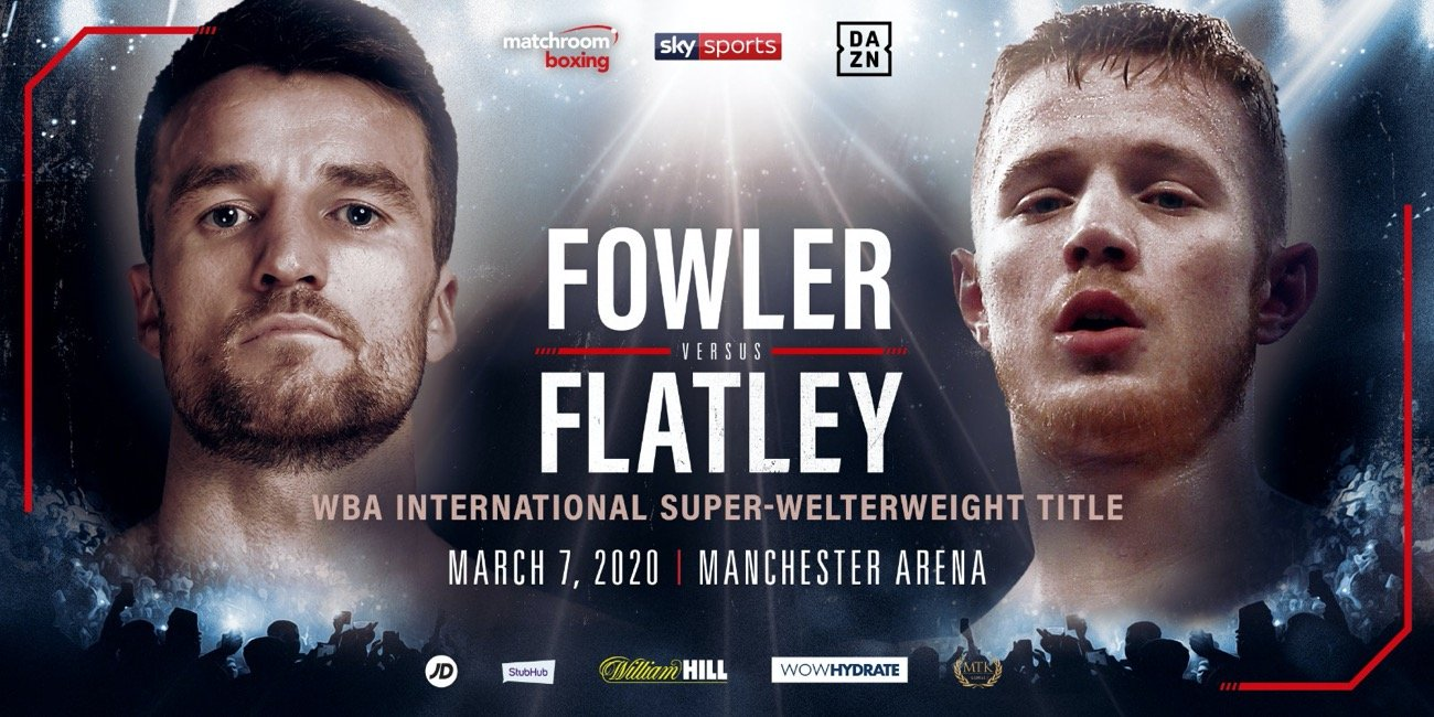 Jack Flatley - Anthony Fowler will defend his WBA International Super-Welterweight Title against Jack Flatley on the undercard of Scott Quigg vs. Jono Carroll at Manchester Arena on Saturday March 7, live on Sky Sports in the UK and DAZN in the US.