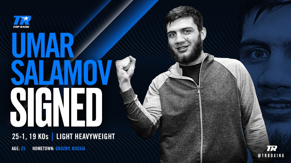 Umar Salamov - Top Rank has signed Russian light heavyweight Umar Salamov, the WBO No. 2 contender, to a multi-fight promotional agreement. From Grozny, Russia, the 25-year-old is trained and managed by Kevin Barry, who is known for his work with the likes of David Tua, Robbie Peden, and Joseph Parker.