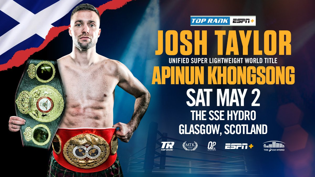 Josh Taylor - Josh Taylor defends his unified IBF, WBA and Ring Magazine belts in a homecoming occasion at the Hydro in Glasgow on May 2 against the unbeaten Thai ApinunKhongsong.