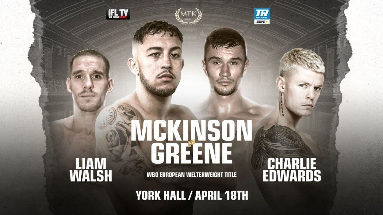 Liam Walsh - Michael McKinson, recent WBC world king Charlie Edwards & world title challenger Liam Walsh to star at York Hall on April 18