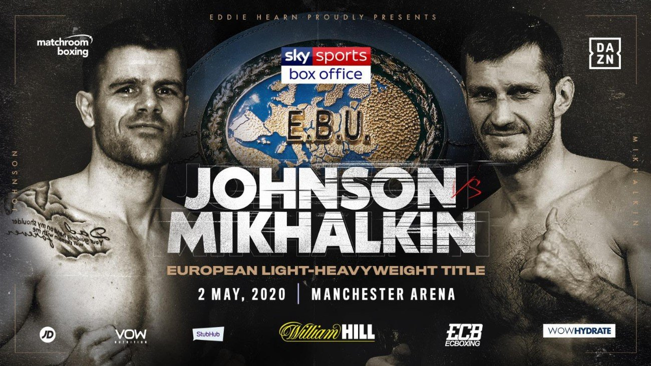 Callum Johnson, Igor Mikhalkin - Callum Johnson will take on Igor Mikhalkin for the vacant EBU European Light-Heavyweight Title on the undercard of the blockbuster Heavyweight clash between Dillian Whyte and Alexander Povetkin at Manchester Arena on Saturday, May 2, live on Sky Sports Box Office.