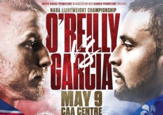 """Golden Garcia, Josh O'Reilly - On Saturday, May 9, United Boxing Promotions (UBP) presents Josh """"Dubs"""" O'Reilly (16-0-0, 6KOs) of Hamilton, Ontario, defending his NABA lightweight championship and top-ten world ranking against undefeated Montreal prospect Golden Garcia (11-0-2, 6KOs) at the CAA Centre in Brampton, Ontario."""