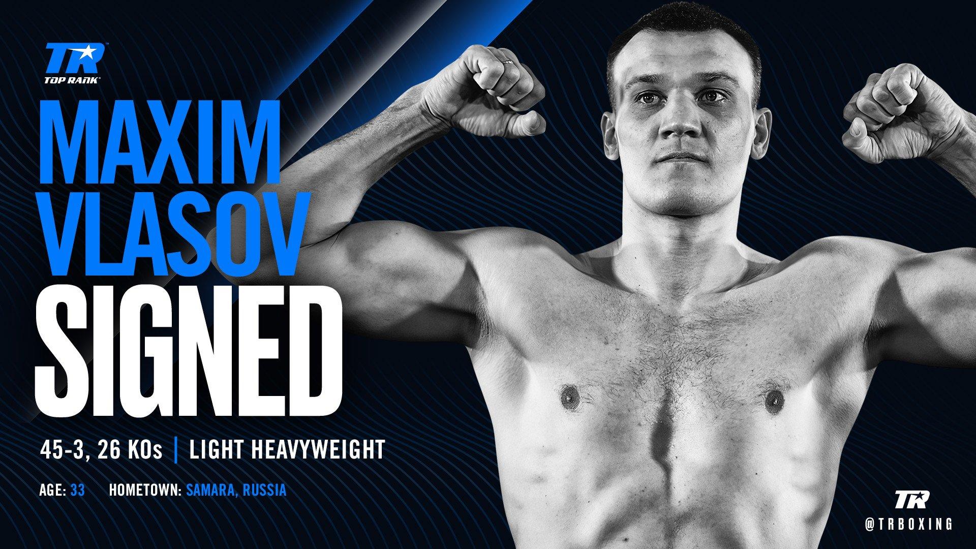 Maxim Vlasov - Top Rank has signed veteran light heavyweight contender Maxim Vlasov to a long-term promotional agreement. Vlasov, a 33-year-old boxer-puncher from Samara, Russia, has won regional titles at super middleweight, light heavyweight and cruiserweight.