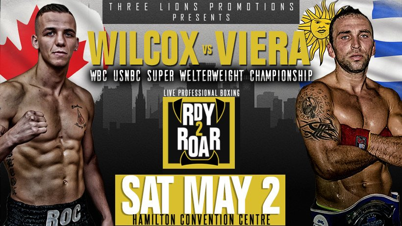 "Andres ""Viera, Jessie Wilcox - On Saturday, May 2, Three Lions Promotions (TLP) presents Hamilton's own Jessie ""Roc"" Wilcox (15-0-2, 9KOs) in a ten round clash for the WBC USNBC Super Welterweight Championship against Andres ""Pitufo"" Viera (10-2-0, 8KOs) of Mercedes, Uruguay, at the Hamilton Convention Centre. ""It's always great when it's an international contest like this,"" explained TLP Managing Director Daniel Otter. ""Both guys want to perform well for their respective countries. The winner will improve their standing in the WBC rankings, moving one step closer to the world champs."""