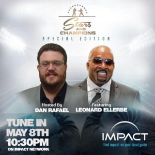 """Leonard Ellerbe - CEO of Mayweather Promotions, Leonard Ellerbe, who was instrumental in building a multi-million dollar empire with Floyd """"Money"""" Mayweather, will be the first guest on the Impact Network """"Stars and Champions"""" show, debuting this Friday, May 8, 2020, at 10:30 p.m. ET / 7:30 p.m. PT. The 30-minute televised broadcast, hosted by boxing icon Dan Rafael, will be an informative open discussion about the effects of the COVID-19 pandemic and how it is going to affect the future of boxing. Rafael and Ellerbe will delve into the vital measures necessary to restore live boxing events to the fans."""