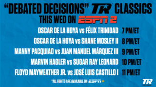 Sugar Ray Leonard - Wednesday, May 20, will be a night of boxing on ESPN2 when the network airs five consecutive hours of the sweet science featuring some of the sport's most debated decisions. The action will begin at 7 p.m. ET with Oscar De La Hoya vs. Félix Trinidad.