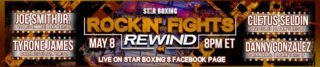 """Joe Smith Jr. - Star Boxing swings during COVID-19 sports freeze. On Friday May 8, Star Boxing is set to present the first-ever """"Rockin' Fights Rewind"""" starting at 8:00PM ET, LIVE on the Star Boxing Facebook page. """"Rockin' Fights Rewind"""" is set to take place in lieu of the previously postponed """"Rockin' Fights"""" 39, as a result of COVID-19 shut-down."""