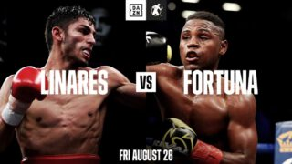 "Javier Fortuna, Jorge Linares, Rashidi Ellis - A high-stakes battle of international proportions heads to Fantasy Springs Resort Casino in Indio, Calif. as Jorge ""El Niño de Oro"" Linares (47-5, 29 KOs) takes on Javier ""El Abejon"" Fortuna (35-2-1, 24 KOs) in a 12-round fight for the WBC Diamond Lightweight Championship. The matches will take place on Friday, August 28, and will be streamed live on DAZN."