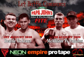 Milton Arauz - Following the success of the inaugural LET BATTLE COMMENCE, in association with PAPA JOHN'S PIZZA & NEON ENERGY DRINK, that took place at the Northern Hotel in Aberdeen last weekend, promoter Lee Mcallister has announced two more events in the series which will be broadcast live and exclusive on FITE TV on Saturday 1st August and Saturday 15th August 2020.