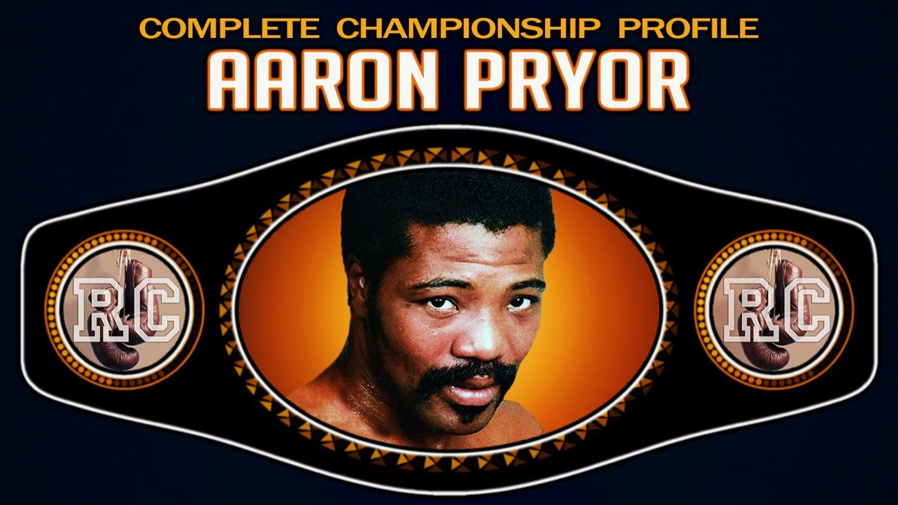 Aaron Pryor - Boxing History