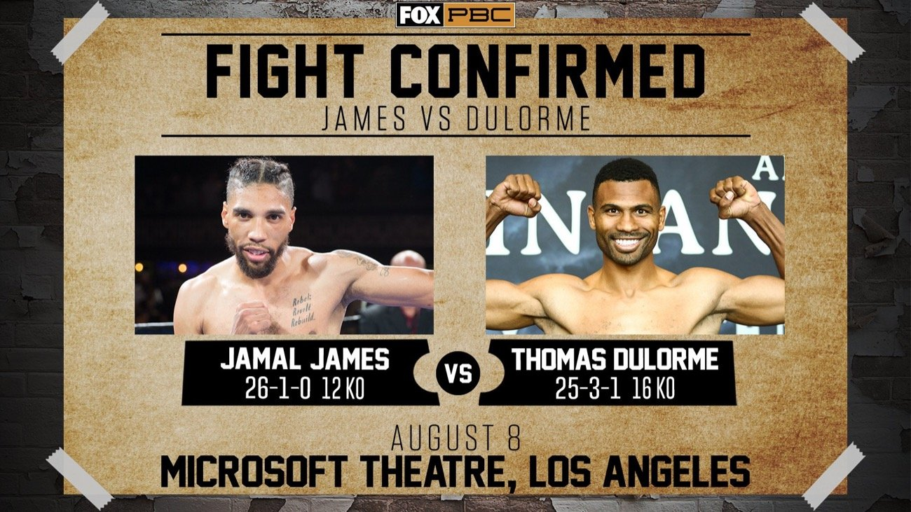 """Jamal James, Thomas Dulorme - Top welterweight Jamal """"Shango'' James will square off against former title challenger Thomas Dulorme in a 12-round battle for the Interim WBA Welterweight Title, headlining the return of FOX PBC Fight Night on FOX, FS1 and FOX Deportes, Saturday, August 8 from the Microsoft Theater in Los Angeles."""