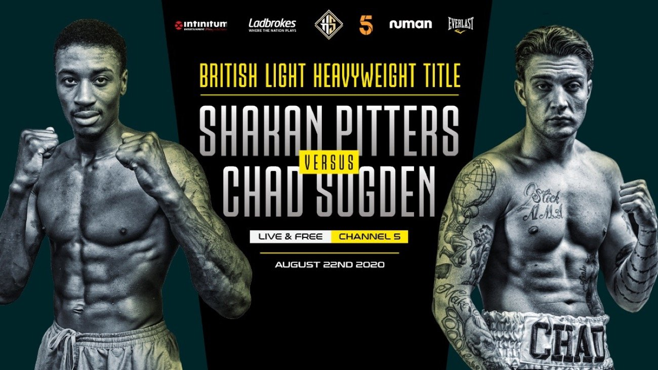 Chad Sugden, Shakan Pitters - Hennessy Sports is thrilled to announce that big-time championship boxing will return live and on free-to-air television on Saturday 22nd August when fierce rivals Shakan Pitters and Chad Sugden collide for the Vacant British Light-Heavyweight title on Channel 5.