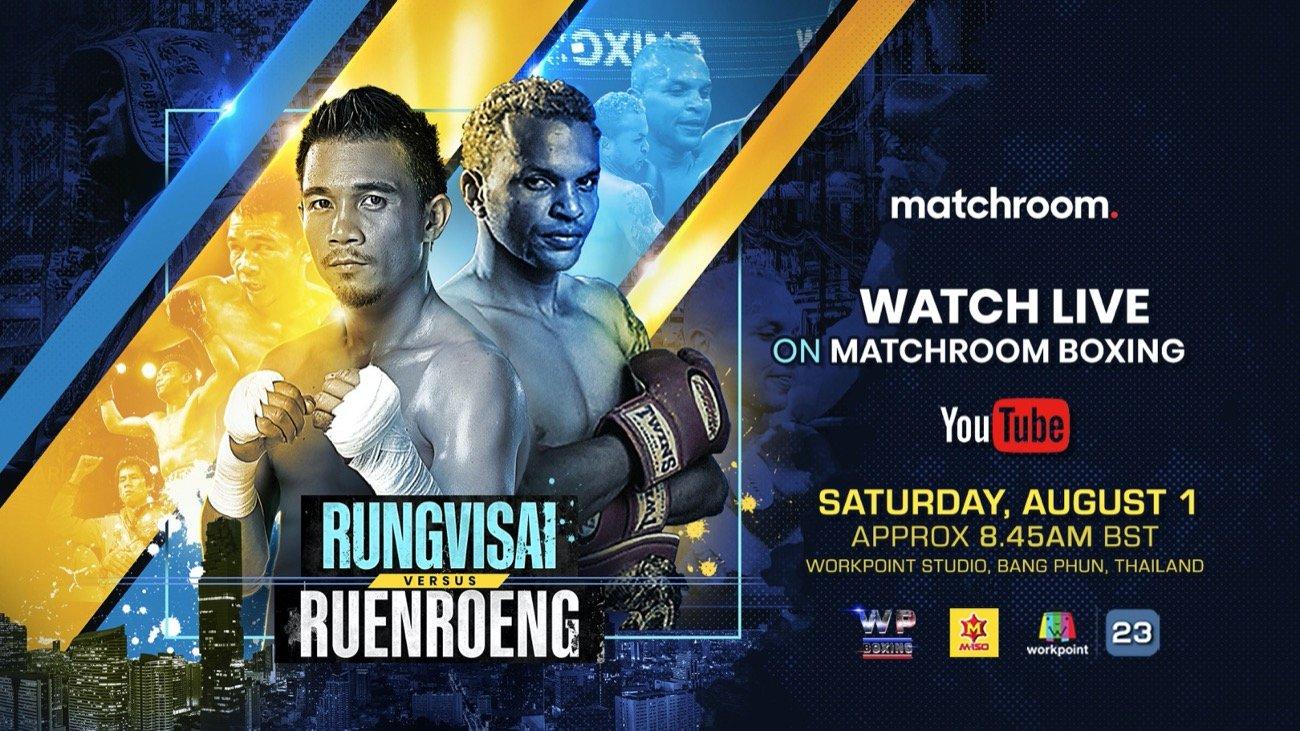 Amnat Ruenroeng, Srisaket Sor Rungvisai - Matchroom Boxing will live stream Srisaket Sor Rungvisai's ring return against Amnat Ruenroeng on Saturday August 1st.