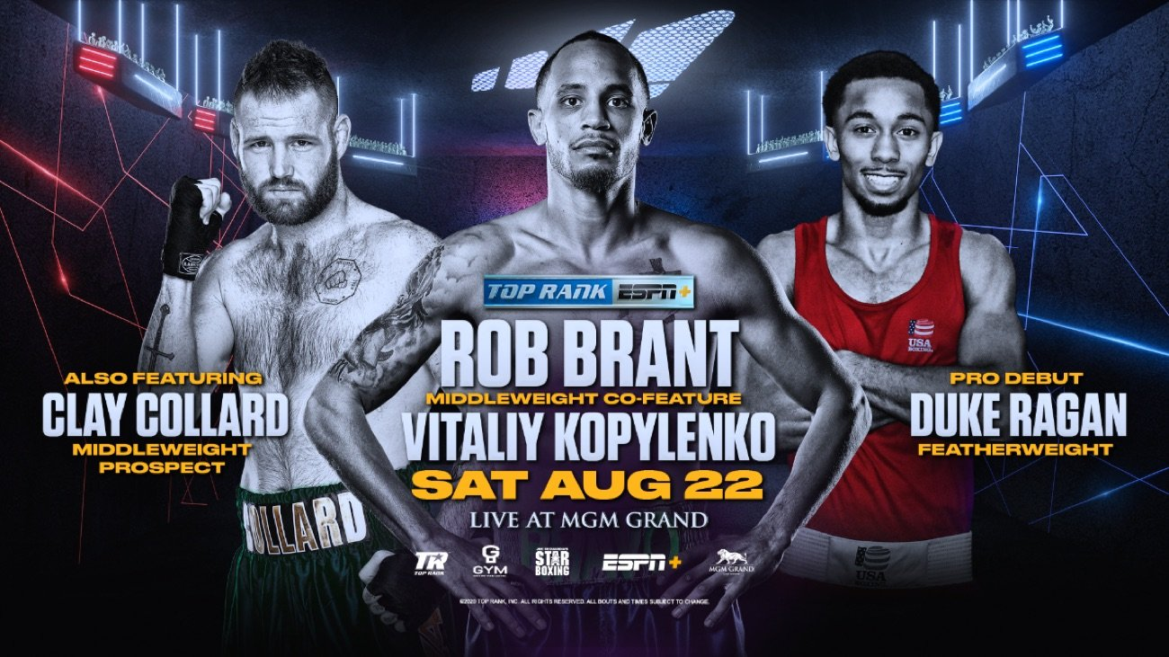 Rob Brant, Vitaliy Kopylenko - Brant-Kopylenko to serve as co-feature beginning at 10 p.m. ET - Julian Rodriguez-Anthony Laureano and Collard-Maurice Williams to headline undercard at 7:30 p.m. ET