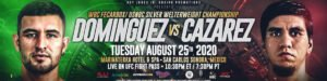 "Santiago Dominguez - Mexico's leading welterweight prospect, undefeated Santiago ""Somer"" Dominguez (21-0, 16 KOs), leads an expected power surge Tuesday night, August 25, headlining the first RJJ Boxing on UFC FIGHT PASS® event since January 30 in Washington."
