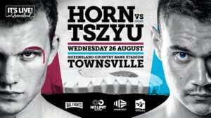 Jeff Horn - Horn vs Tszyu livestream begins at 5 a.m. ET/2 a.m. PT for a special Aussie edition of Breakfast and Boxing -- Lewis Crocker-Louie Greene welterweight battle tops MTK Global show Wednesday at 2 p.m. ET -- MTK Global-promoted show from Kazakhstan to stream Sunday starting at 12 p.m. ET