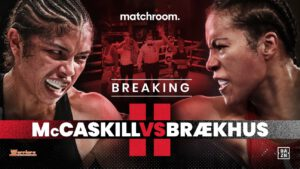Jessica McCaskill - BRÆKHUS ACTIVATES MCCASKILL REMATCH CLAUSE --  Chicago star will defend undisputed Welterweight title in early 2021