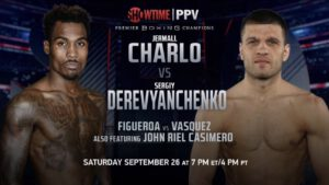 Jermall Charlo - UNBEATEN 160-POUND CHAMPION JERMALL CHARLO FACES SERGIY DEREVYANCHENKO IN PART ONE OF FIRST-OF-ITS-KIND SHOWTIME PPV® DOUBLEHEADER PRESENTED BY PREMIER BOXING CHAMPIONS ON SATURDAY, SEPTEMBER 26