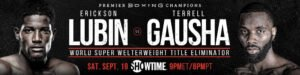 """Terrell Gausha - Top super welterweight contender Terrell Gausha believes that his WBC Super Welterweight title eliminator showdown against Erickson """"Hammer"""" Lubin allows him to solidify his spot in the stacked 154-pound division. Gausha vs. Lubin headline live on SHOWTIME this Saturday, September 19, in an event presented by Premier Boxing Champions."""