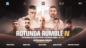 Maxi Hughes - Friday: Lightweights Viktor Kotochigov and Maxi Hughes Headline MTK Global's Rotunda Rumble IV from Dubai LIVE and Exclusively on ESPN+ - Coverage begins at 12 p.m. ET/9 a.m. PT