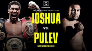Anthony Joshua - Unified Heavyweight Champion of the World Anthony Joshua OBE will defend his IBF, WBA, WBO and IBO World Titles against Mandatory Challenger Kubrat Pulev at The O2 in London on Saturday, December 12, live on Sky Sports Box Office in the UK and on DAZN in all of its nine markets including the U.S., on a show promoted by Matchroom Boxing in association with Top Rank and Epic Sports and Entertainment.