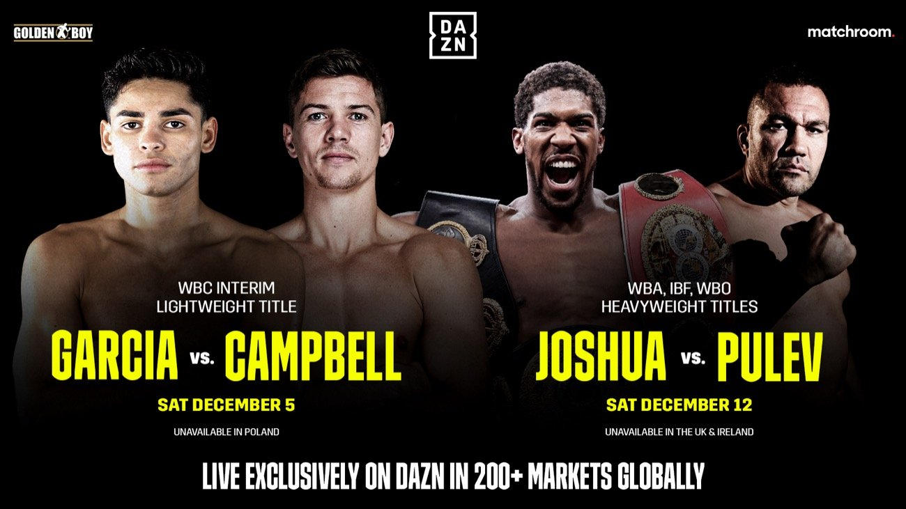 Anthony Joshua, Ryan Garcia - DAZN DEBUTS GLOBAL PLATFORM WITH RYAN GARCIA VS. LUKE CAMPBELL ON DEC. 5 AND ANTHONY JOSHUA VS. KUBRAT PULEV ON DEC. 12 - Initial Monthly Price Point Set at £1.99 or Less for New Markets