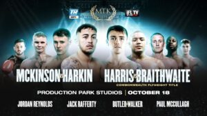 Martin Harkin - Coverage begins at 2 p.m. ET / 11 a.m. PT - Unbeaten welterweights Michael McKinson and Martin Harkin will face off in a special edition of #MTKFightNight on Sunday, Oct. 18, from Production Park Studios in Wakefield, England.