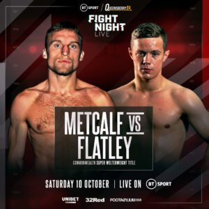 Anthony Fowler, Jack Flatley, JJ Metcalf -  ONE CHAMPIONSHIP FIGHT FALLS VICTIM TO COVID-19 - BUT SHOW GOES ON - Queensberry Promotions, in conjunction with the BBBofC, can confirm that two positive tests have been returned after the most recent batch of testing carried out by Prenetics.