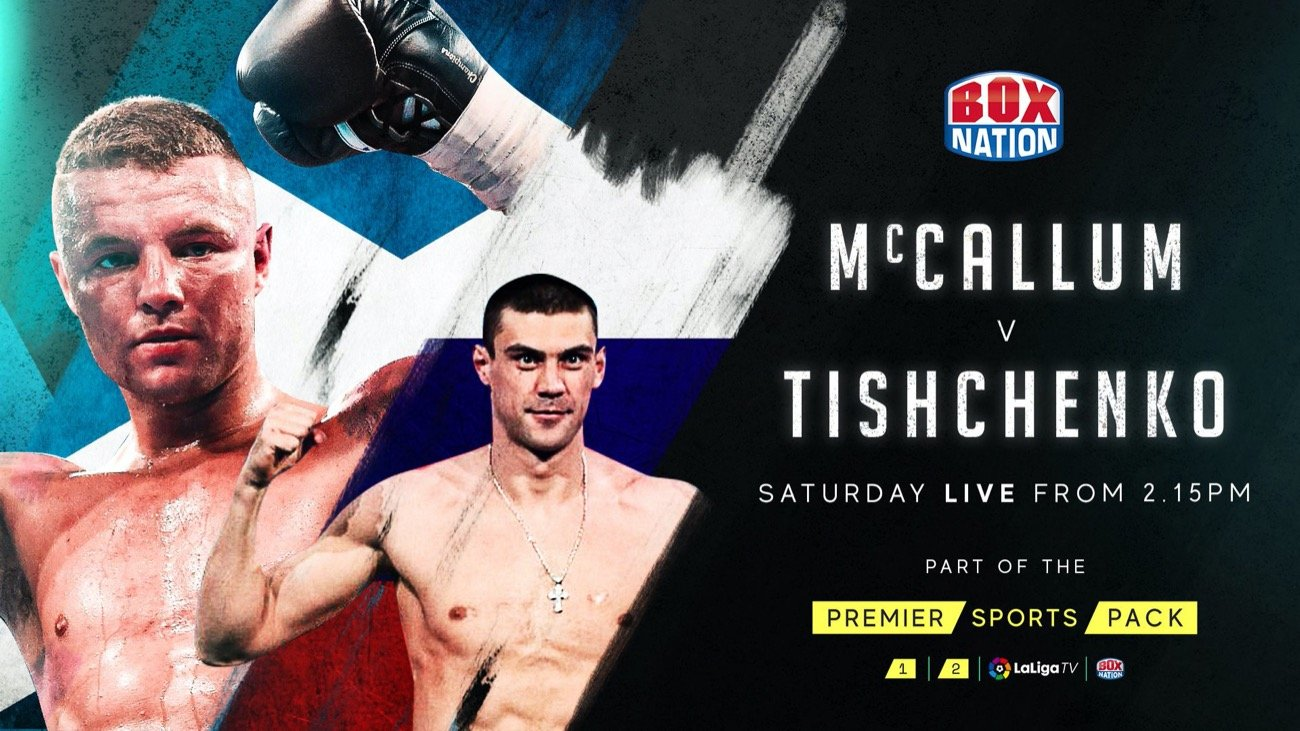 Evgeny Tishchenko, John McCallum - BoxNation and Premier Sports announce live coverage of John McCallum and Evgeny Tishchenko