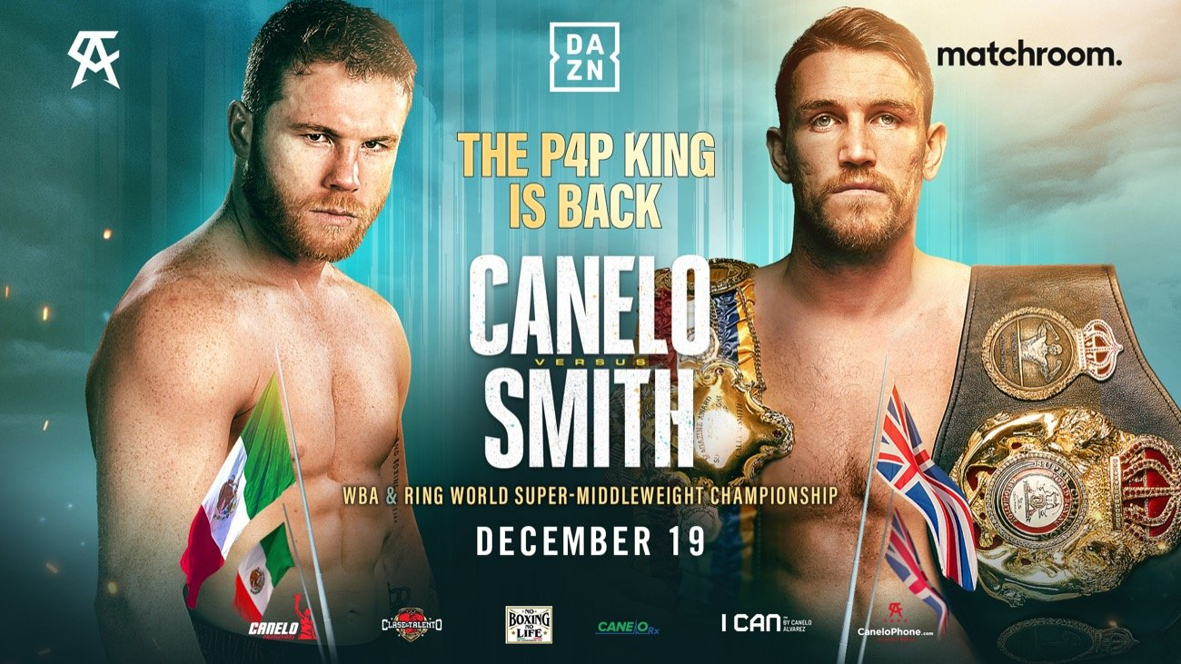 Canelo Alvarez - Canelo Promotions and Matchroom Boxing are delighted to announce that Canelo Alvarez's clash with Callum Smith for the WBA and Ring Magazine World Super-Middleweight titles will take place with a limited live crowd at the Alamodome in San Antonio, Texas on Saturday, December 19, live on DAZN in 200+ countries and territories worldwide and TV Azteca in Mexico.