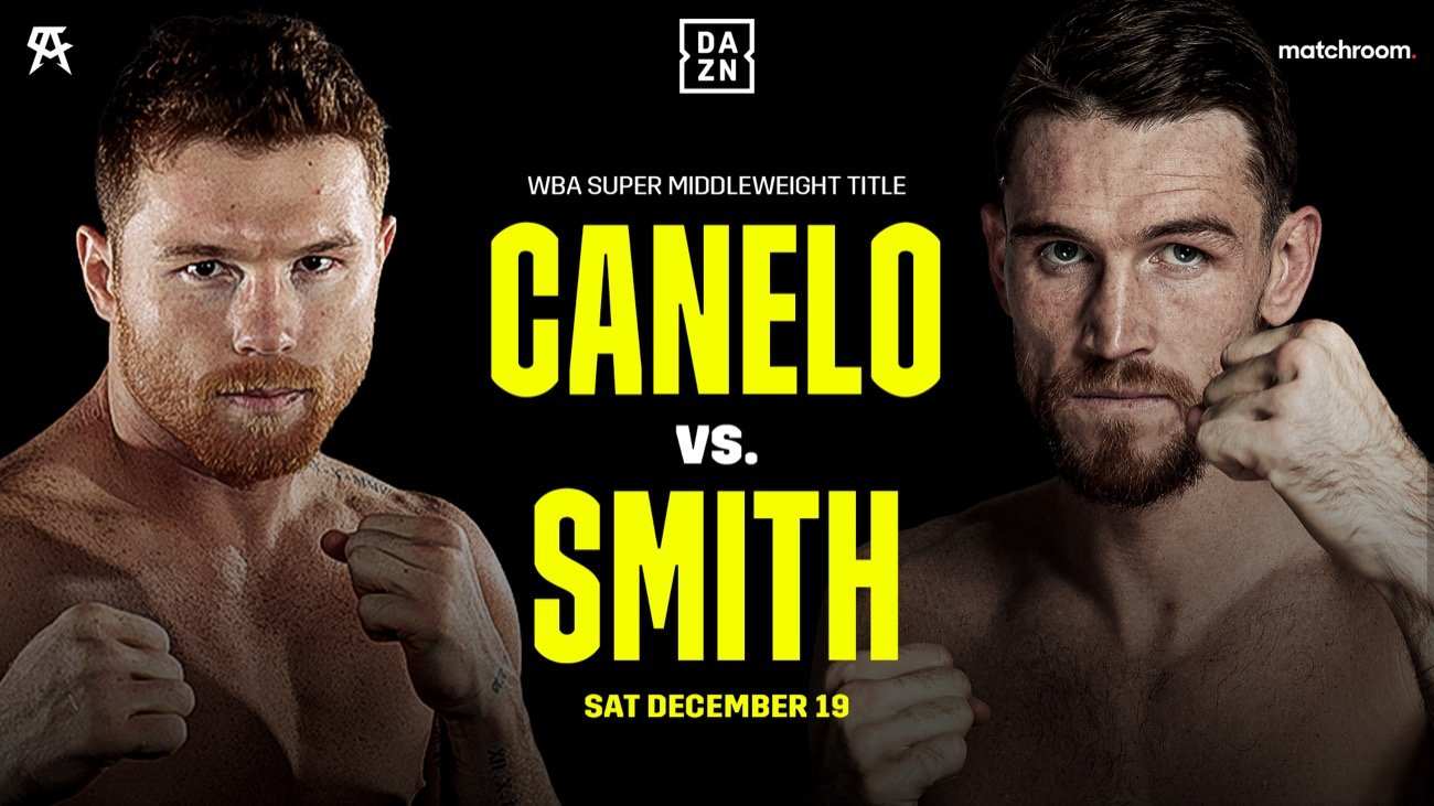 Callum Smith, Canelo Alvarez - Boxing News