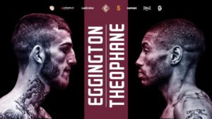 Ashley Theophane, Sam Eggington - Stourbridge warlord Sam Eggington seemed a cert to advance to world honors after claiming domestic, Commonwealth, and continental welterweight Championship honors at the callow age of just 23.