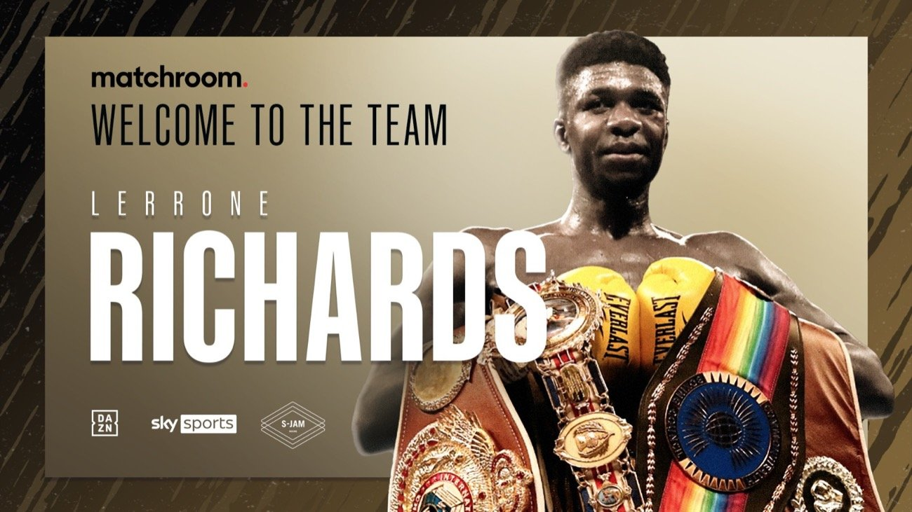 Lerrone Richards - Lerrone Richards has signed a multi-fight promotional deal with Eddie Hearn's Matchroom Boxing.