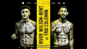 River Wilson Bent, Troy Coleman - Promoter Mick Hennessy is delighted to add a further Championship title fight to his show on Friday 18th December headlined by the big British title clash between Shakan Pitters and Craig Richards, exclusively live on Channel 5.